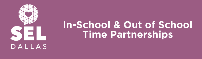 In-School & Out of School Time Partnerships